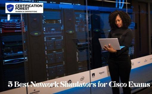 5 Best Network Simulators for Cisco Exams
