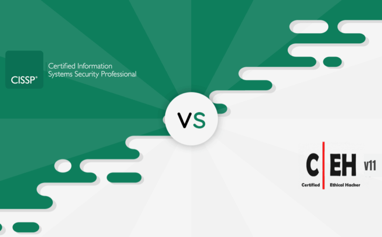 What is the Difference Between CEH Certification and CISSP Certification?